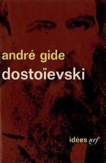 Dostoïevski - AndréGide
