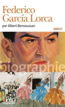 Federico Garcia Lorca - AlbertBensoussan