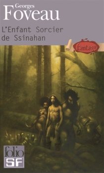 L'enfant sorcier de Ssinahan - GeorgesFoveau