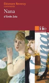 Nana, d'Emile Zola - EléonoreReverzy