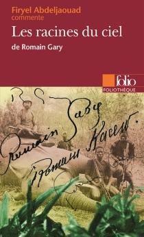 Les racines du ciel, de Romain Gary - FiryelAbdeljaouad