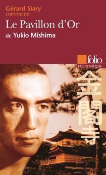 Le pavillon d'or, de Yukio Mishima - GérardSiary