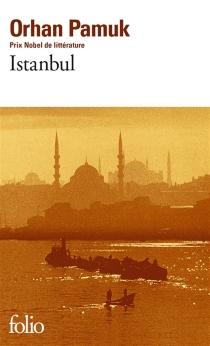 Istanbul : souvenirs d'une ville - OrhanPamuk