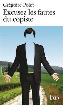 Excusez les fautes du copiste - GrégoirePolet