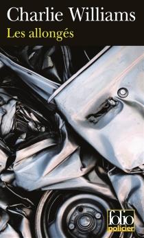 Les allongés : une aventure de Royston Blake, dur à cuire et videur - CharlieWilliams