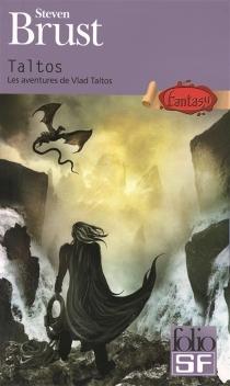 Les aventures de Vlad Taltos - StevenBrust
