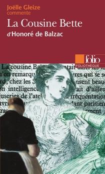 La cousine Bette d'Honoré de Balzac - JoëlleGleize
