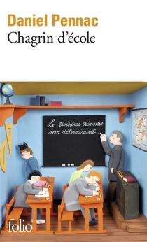 Chagrin d'école - DanielPennac