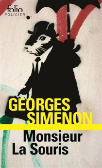Monsieur La Souris - GeorgesSimenon