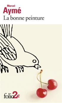 La bonne peinture - MarcelAymé