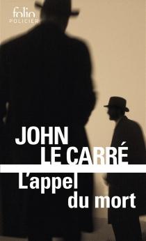 L'appel du mort - JohnLe Carré