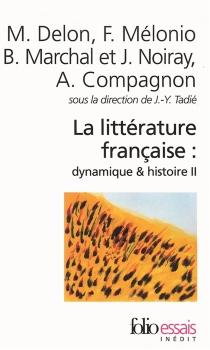 La littérature française : dynamique et histoire -