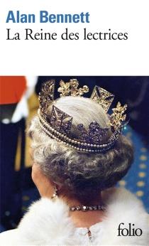 La reine des lectrices - AlanBennett