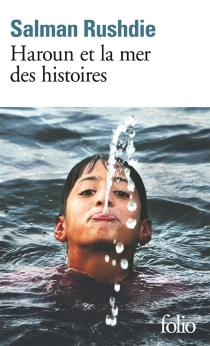 Haroun et la mer des histoires - SalmanRushdie