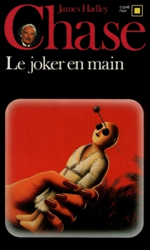 Le joker en main - James Hadley Chase