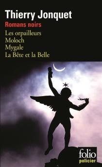 Romans noirs - ThierryJonquet