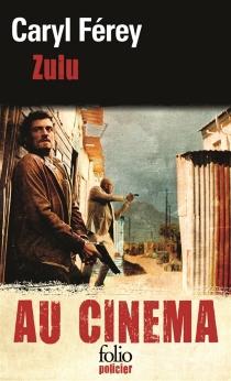 Zulu : au cinéma - CarylFérey