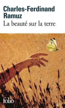 La beauté sur la Terre - Charles-FerdinandRamuz