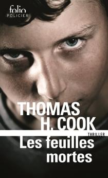 Les feuilles mortes - Thomas H.Cook