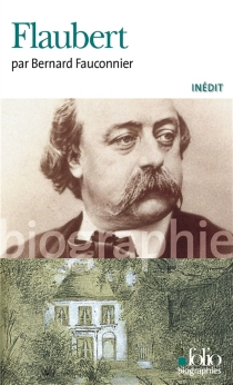 Flaubert - BernardFauconnier
