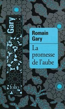 La promesse de l'aube : édition définitive - RomainGary