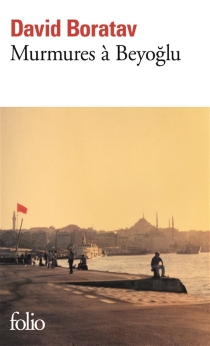 Murmures à Beyoglu - DavidBoratav
