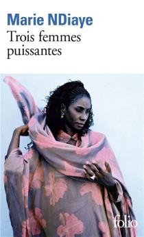 Trois femmes puissantes - MarieNdiaye
