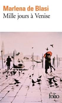 Mille jours à Venise - MarlenaDe Blasi