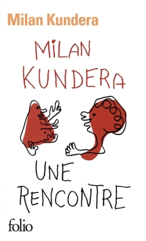 Une rencontre - MilanKundera