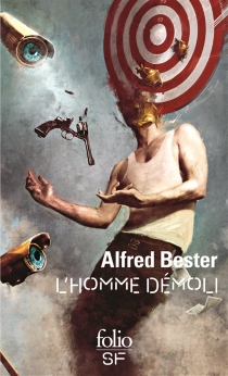 L'homme démoli - Alfred Bester