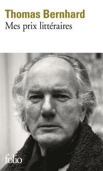 Mes prix littéraires - ThomasBernhard