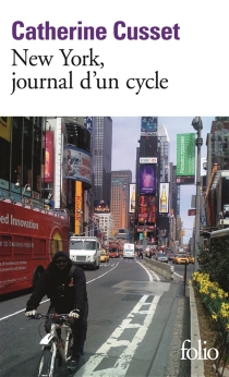 New York, journal d'un cycle - CatherineCusset