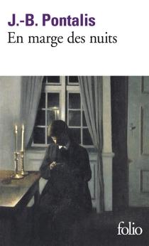 En marge des nuits - Jean-BertrandPontalis