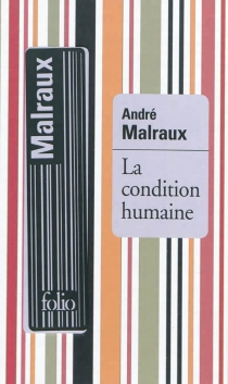 La condition humaine - AndréMalraux