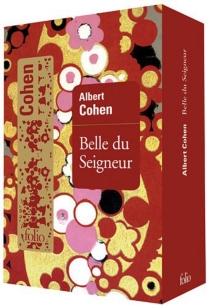 Belle du seigneur - AlbertCohen