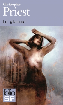 Le glamour - Christopher Priest