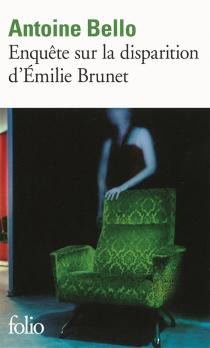 Enquête sur la disparition d'Emilie Brunet - AntoineBello