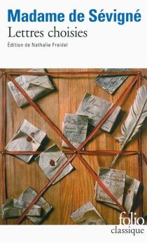 Lettres choisies - Marie de Rabutin-ChantalSévigné