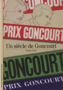 Un siècle de Goncourt - RobertKopp