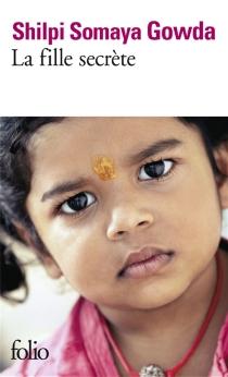 La fille secrète - Shilpi SomayaGowda