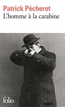 L'homme à la carabine : esquisse - PatrickPécherot