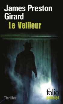 Le veilleur - James Preston Girard