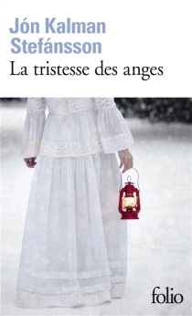 La tristesse des anges - Jon Kalman Stefansson