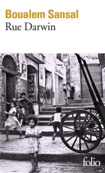 Rue Darwin - BoualemSansal