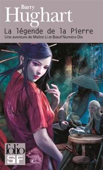 Une aventure de Maître Li et Bœuf Numéro Dix - BarryHughart