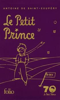 Le Petit Prince - Antoine deSaint-Exupéry