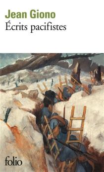 Ecrits pacifistes - JeanGiono