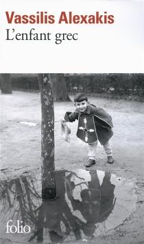 L'enfant grec - VassilisAlexakis