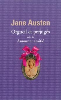 Coffret Orgueil et préjugés, suivi de Amour et amitié - JaneAusten