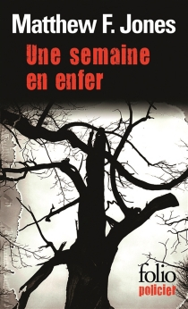 Une semaine en enfer - Matthew F. Jones